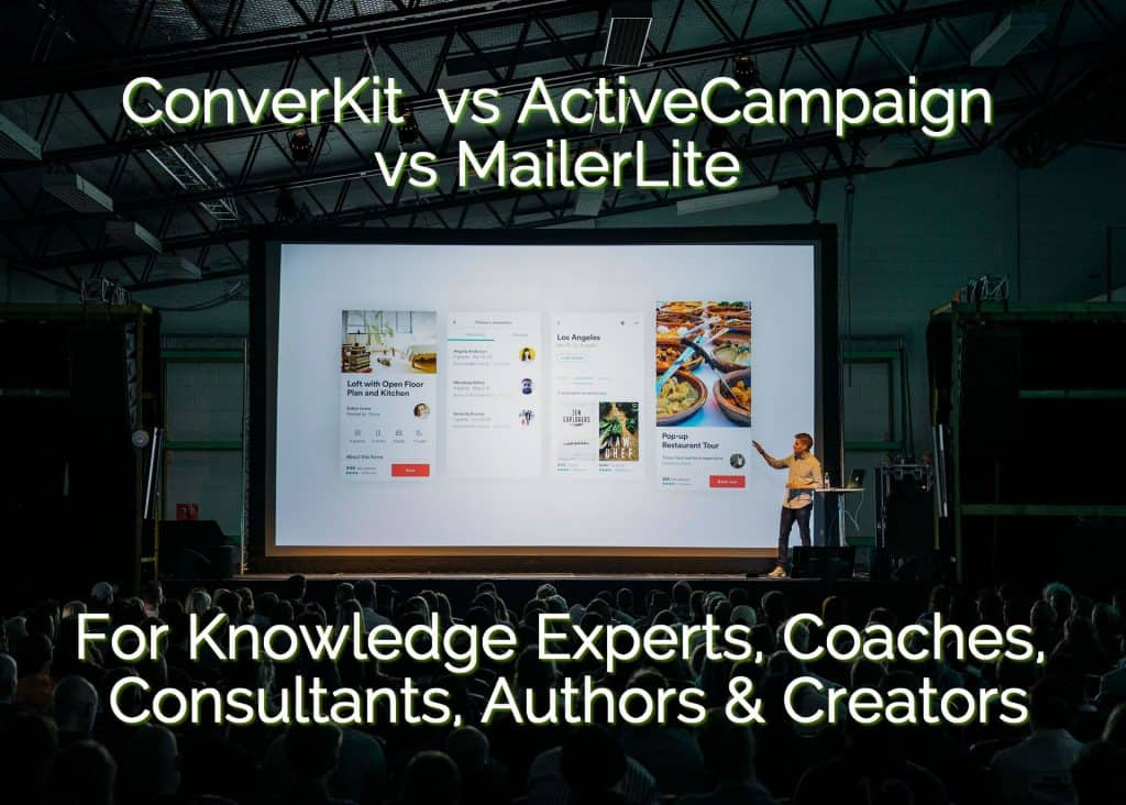 ConvertKit vs ActiveCampaign vs MailerLite for Knowledge Experts & Creators